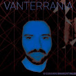 "Vanterrania: il suo album ""Galaxies"" fonde industrial, electro e rock 