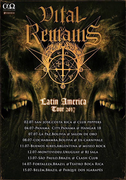 DEMON NEWS: ALPHA OMEGA Tours Announce VITAL REMAINS Latin American Tour in July!