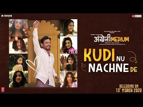 Kudi Nu Nachne De Lyrics in Hindi Font Angrezi Medium - Anushka Sharma, Katrina Kaif, Alia Bhatt