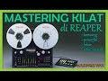Mastering Kilat di Reaper