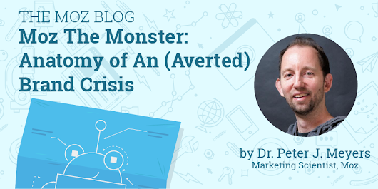 Moz the Monster: Anatomy of An (Averted) Brand Crisis