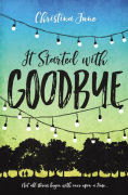 Title: It Started with Goodbye, Author: Christina June