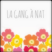 La Gang a Nat