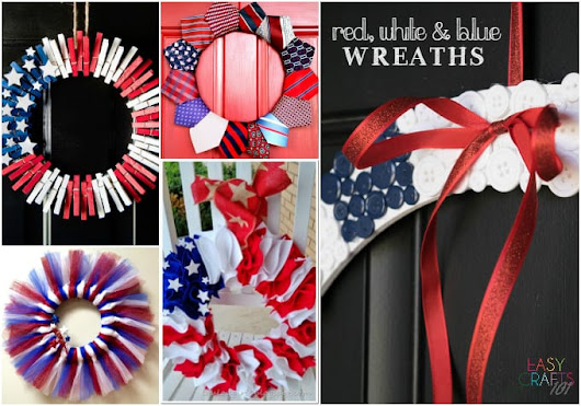 Red, White & Blue Wreaths - Easy Crafts 101