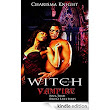 Witch and The Vampire (Ravens Falls Series Book 3) - Kindle edition by Charisma Knight. Paranormal Romance Kindle eBooks @ Amazon.com.