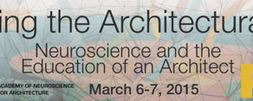 """Sculpting the Architectural Mind"" conference examines neuroscience's effects on architecture education 