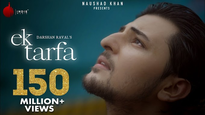 Ek Tarfa Lyrics-  Darshan Raval