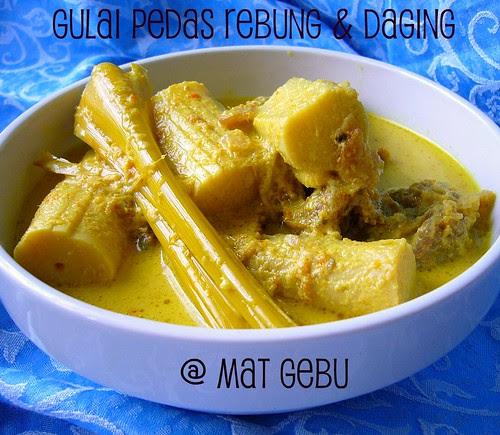 Gulai Pedas Rebung & Daging