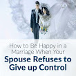 Does Your Spouse Refuses to Give up Control