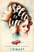 Title: Speed of Life, Author: J.M. Kelly
