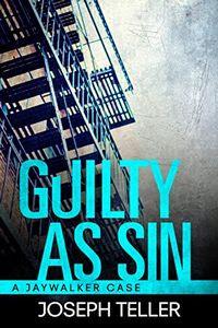 Guilty as Sin by Joseph Teller