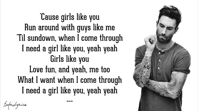 Maroon 5 - Girls Like You (Lyrics) ft. Cardi B - Maroon 5 Lyrics