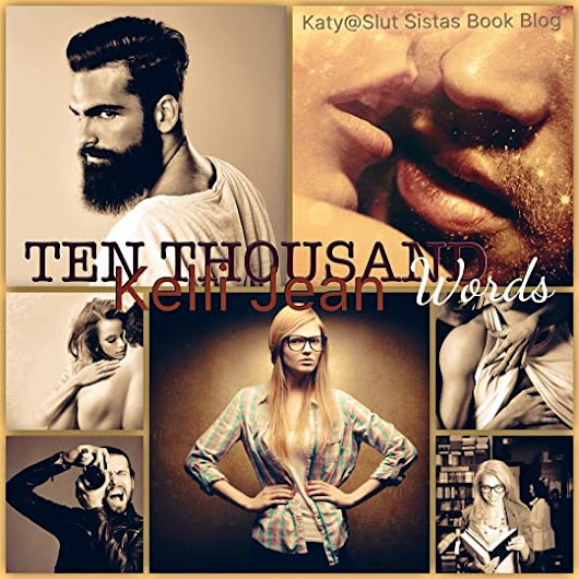 REVIEW: Ten Thousand Words by Kelli Jean