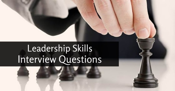 16 Leadership Skills Interview Questions: How to Answer ...