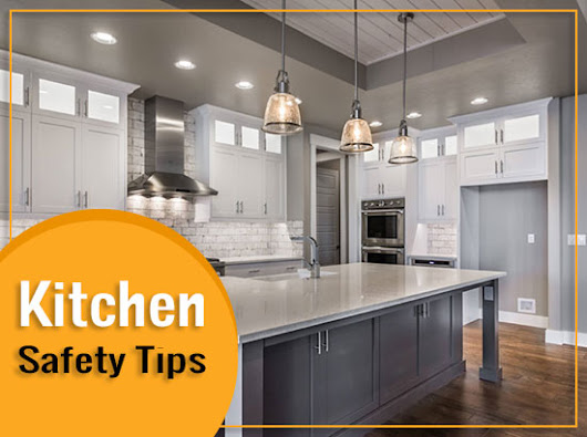 Kitchen Safety Tips for the Food Industry: Chefs Should Not Skip this!