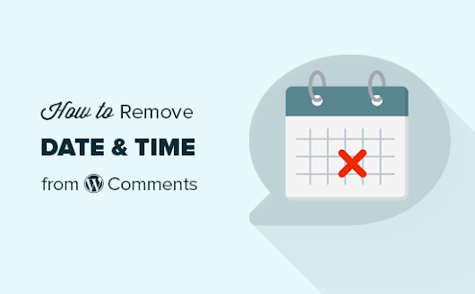 How to Remove Date and Time from WordPress Comments