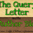 The Query and the Author Bio | Writing for Children with Karen Cioffi