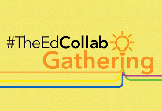 #TheEdCollab Gathering: Online Workshop Day