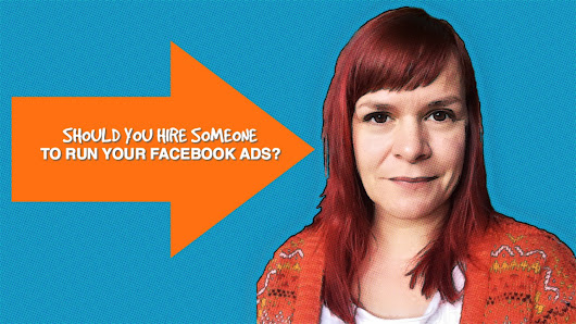 Should You Hire A Facebook Ads Specialist To Manage Your Ads For You?