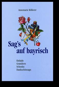 Geburtstagsglückwünsche auf bayrisch