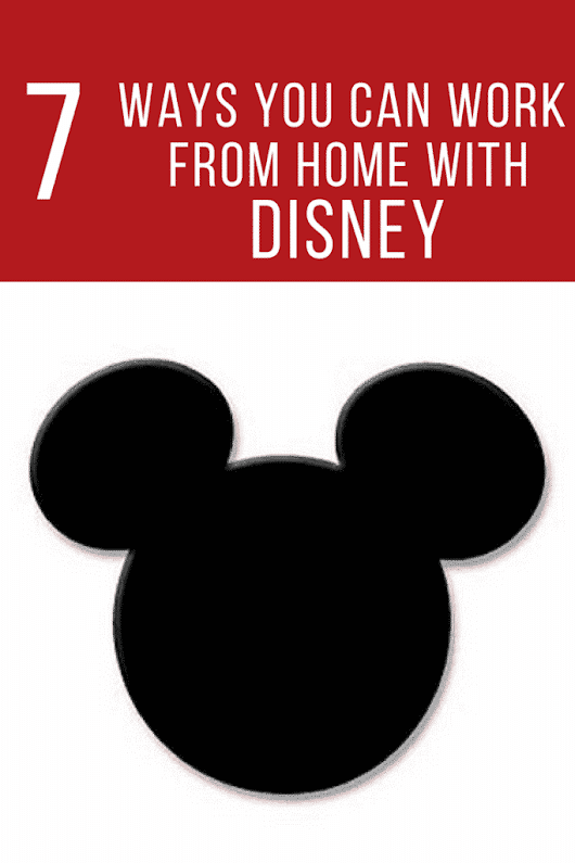 How to Work For Disney From Home - Telecommuting Mommies