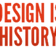 Home : Design Is History
