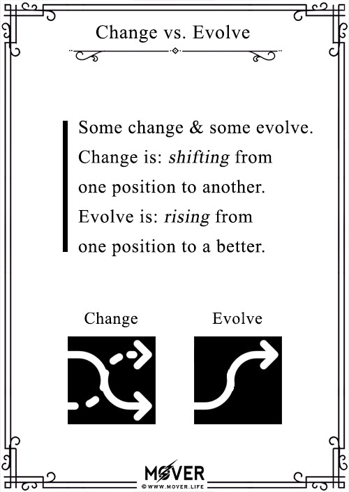 Change vs. Evolve -