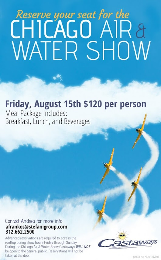Air & Water Show 2014: Exclusive Seating at Castaways - Phil Stefani Signature Restaurants