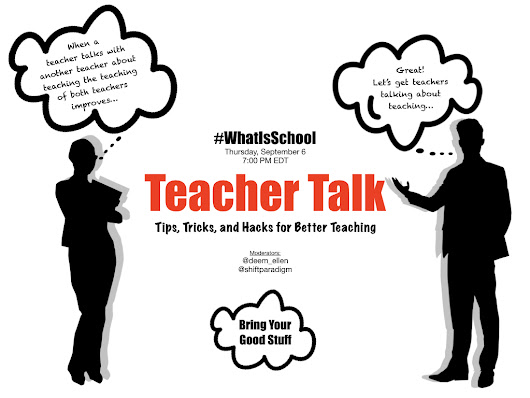 "What is School? ""Teacher Talk"""