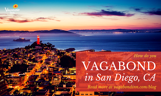 California Travel Tips - Vagabond Inn Hotels