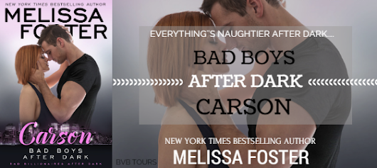 Bad Boys After Dark: Carson by Melissa Foster - Book Tour/Giveaway
