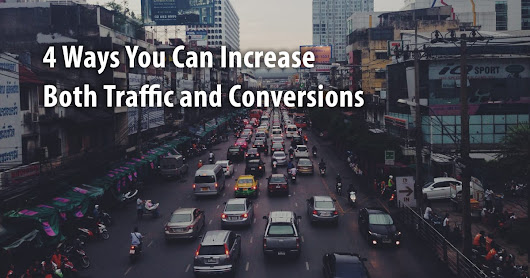 Dual Purpose: 4 Ways You Can Increase Both Traffic and Conversions | Orbit Media Studios