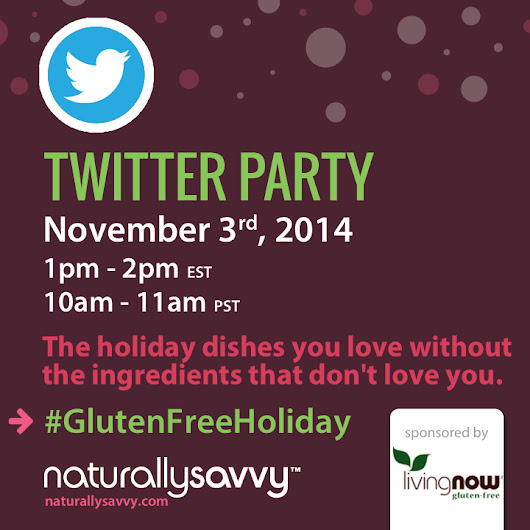 Living Now #GlutenFreeHolidays Twitter Party!
