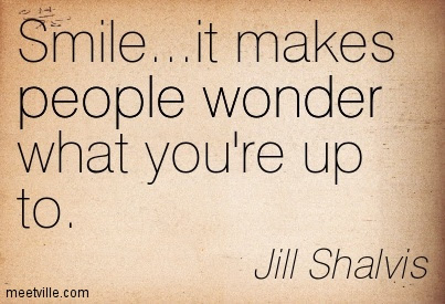 Smileit Makes People Wonder What Youre Up To Quotespicturescom