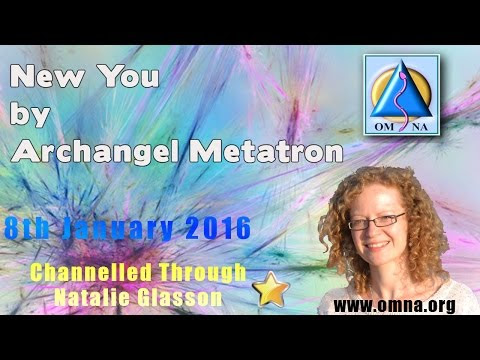 Channeled Message NEW YOU by Archangel Metatron
