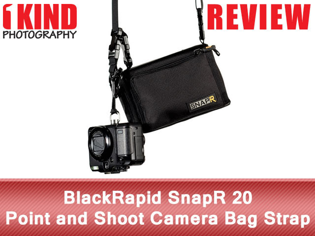 Review: BlackRapid SnapR 20 Point and Shoot Camera Bag Strap