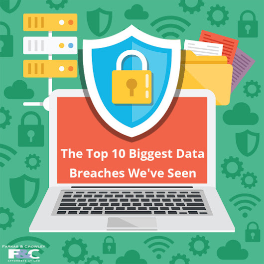 The Top 10 Biggest Data Breaches We've Seen