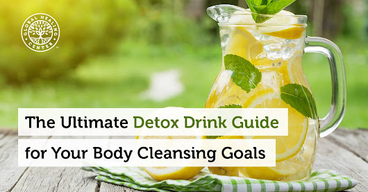 The Ultimate Guide to Detox Drinks for Your Body Cleansing Goals