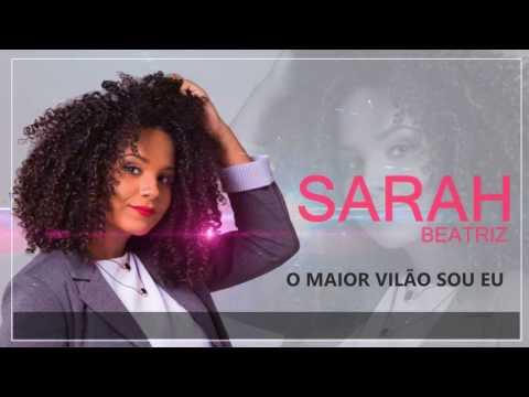 O maior vilão sou eu - Sarah Beatriz
