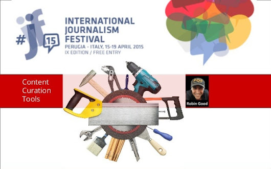 Content Curation Tools - International Journalism Festival 2015
