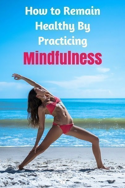 3 easy ways to practice mindfulness for better health!