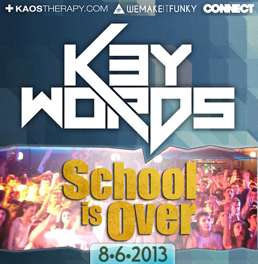 K3ywords - School Is Over 2k13 (live)