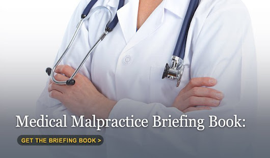 Briefing Book: Medical Malpractice By the Numbers