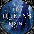 Review of The Queen's Rising / Some Books I Haven't Finished This Year Part One