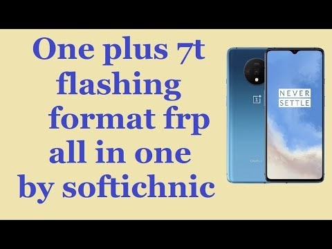 One plus 7t flashing format frp all in one by softichnic