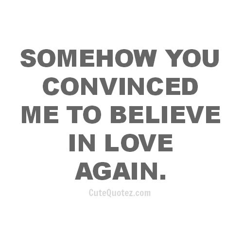 Believe In Love Quotes And Sayings Collection Quotesbae
