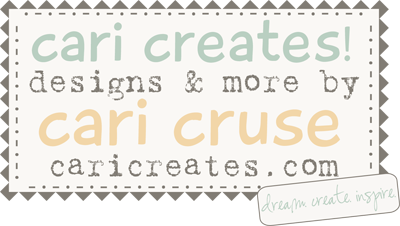 Cari Creates! Designs