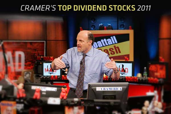 Cramer's Top Dividend Stocks 2011