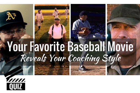 Your Favorite Baseball Movie Reveals Your Coaching Style! [QUIZ]