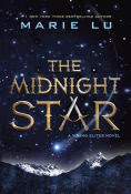 Title: The Midnight Star (Young Elites Series #3), Author: Marie Lu